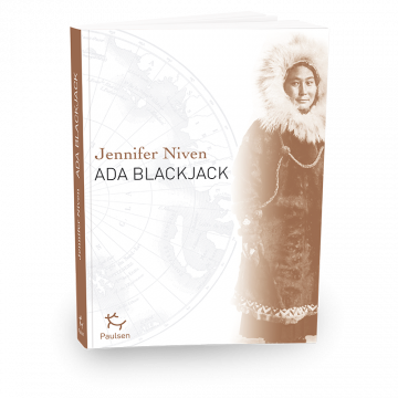 Ada Blackjack - Jennifer Niven - Éditions Paulsen