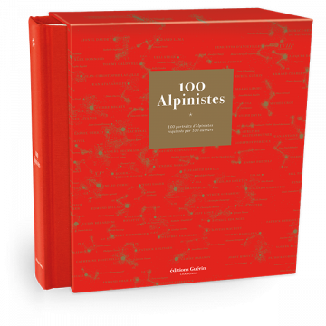 100 Alpinistes - Collectif - Éditions Guérin
