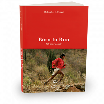 Born to Run - Christopher McDougall - Éditions Paulsen