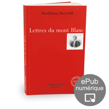 Lettres du mont Blanc - Markham Sherwill - Éditions Guérin