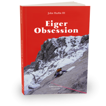 Eiger Obsession - John Harlin III - Éditions Paulsen