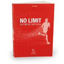 No limit - Le trail en harmonie - Eric Orton - Éditions Paulsen