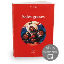 Sales gosses de Sam Beaugey